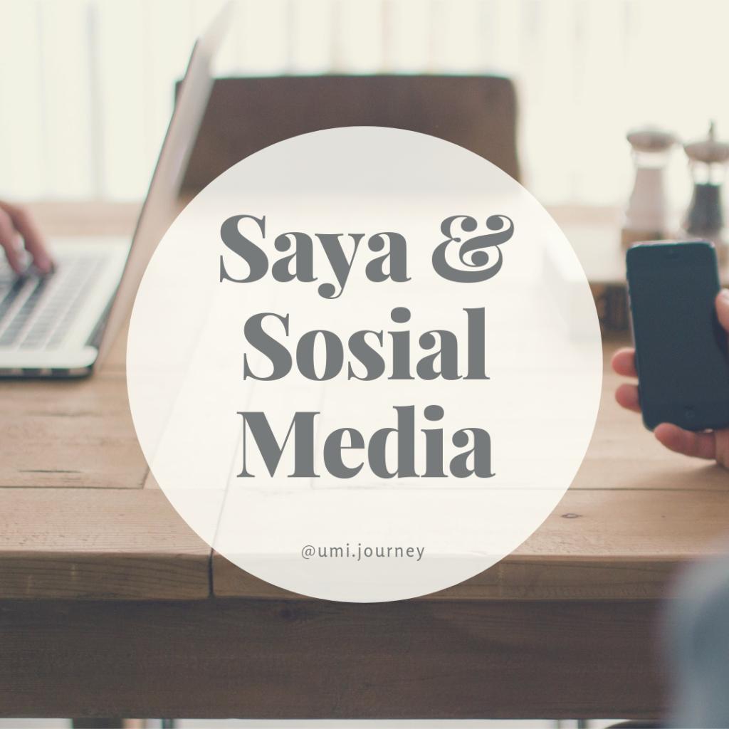 saya dan sosial media